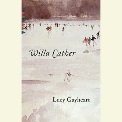 Lucy Gayheart by Willa Cather audiobook
