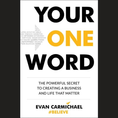 Your One Word by Evan Carmichael audiobook