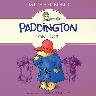 Paddington on Top by Michael Bond audiobook