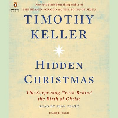 Hidden Christmas by Timothy Keller audiobook