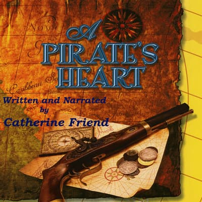 A Pirate's Heart by Catherine Friend audiobook