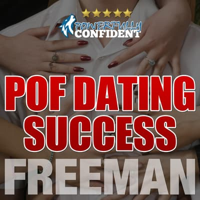 POF Dating Success by PUA Freeman audiobook