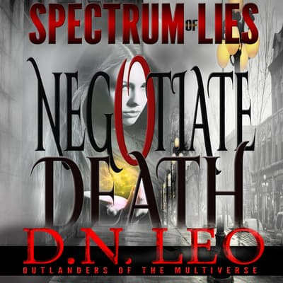 Negotiate Death by D.N. Leo audiobook