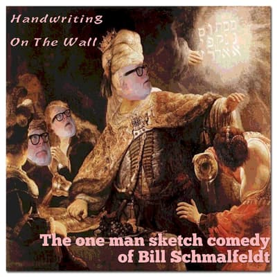 Handwriting on the Wall by Bill Schmalfeldt audiobook