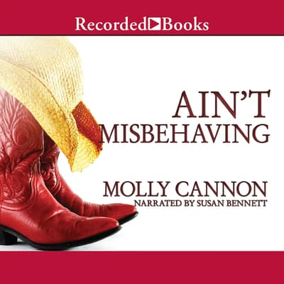 Ain't Misbehaving by Molly Cannon audiobook