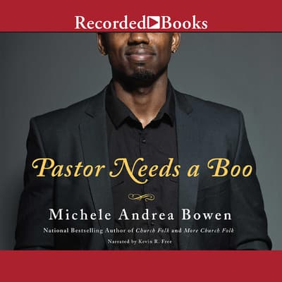 Pastor Needs a Boo by Michele Andrea Bowen audiobook