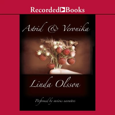 Astrid and Veronika by Linda Olsson audiobook
