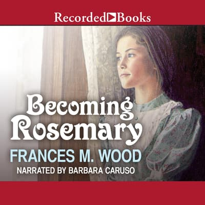 Becoming Rosemary by Frances Wood audiobook