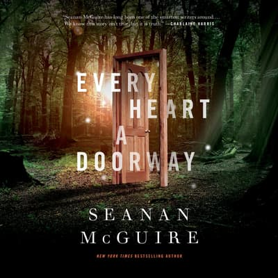 Every Heart a Doorway by Seanan McGuire audiobook