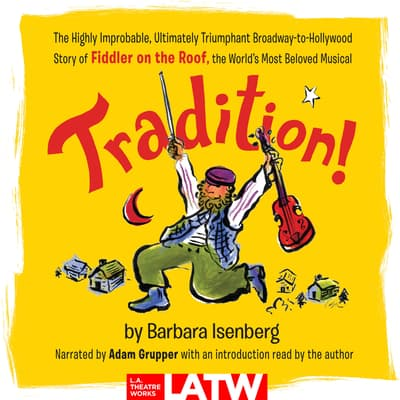 Tradition! by Barbara Isenberg audiobook