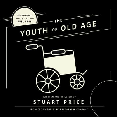 The Youth of Old Age by Stuart Price audiobook