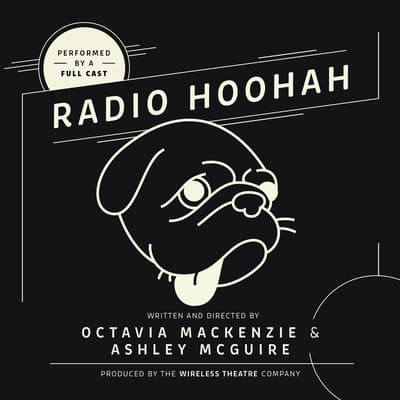 Radio Hoohah by Octavia MacKenzie audiobook