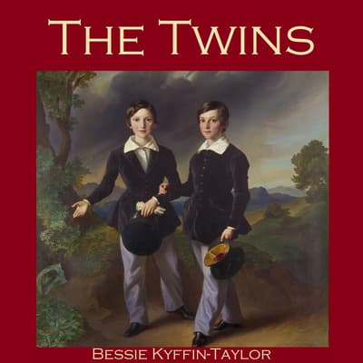 The Twins by Bessie Kyffin-Taylor audiobook