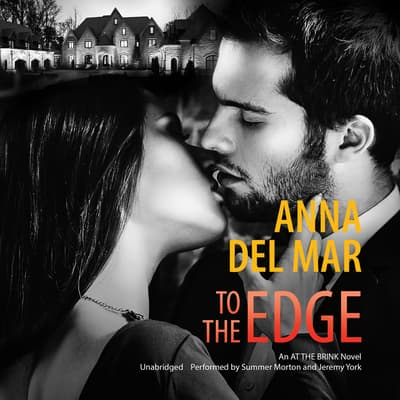 To the Edge by Anna del Mar audiobook