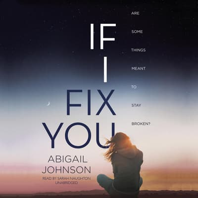If I Fix You by Abigail Johnson audiobook