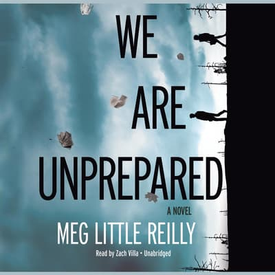 We Are Unprepared by Meg Little Reilly audiobook