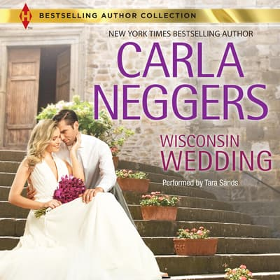Wisconsin Wedding by Carla Neggers audiobook