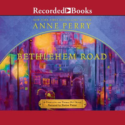 Bethlehem Road by Anne Perry audiobook