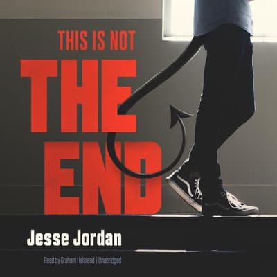 This Is Not the End by Jesse Jordan audiobook