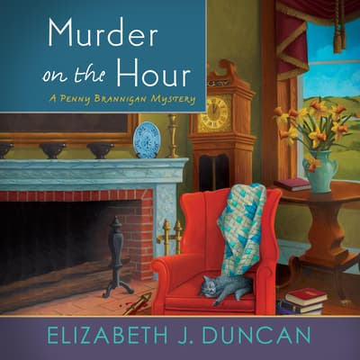 Murder on the Hour: A Penny Brannigan Mystery by Elizabeth J. Duncan audiobook