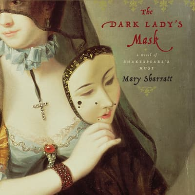 The Dark Lady's Mask by Mary Sharratt audiobook