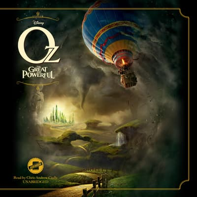 Oz the Great and Powerful by Disney Press audiobook