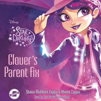Clover's Parent Fix by Shana Muldoon Zappa audiobook