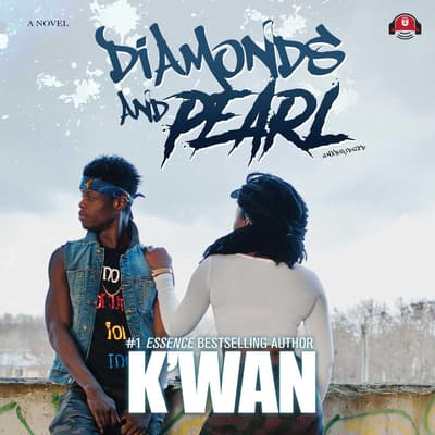 Diamonds and Pearl by K'wan audiobook