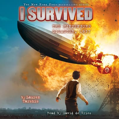 I Survived #13: I Survived the Hindenburg Disaster, 1937 by Lauren Tarshis audiobook