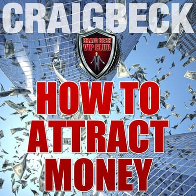 How to Attract Money: Manifesting Magic Secret 1 by Craig Beck audiobook