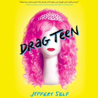 Drag Teen by Jeffery Self audiobook