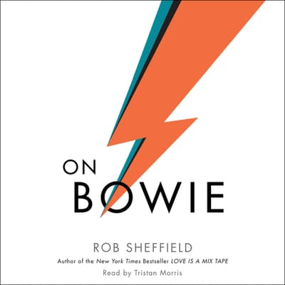 On Bowie by Rob Sheffield audiobook