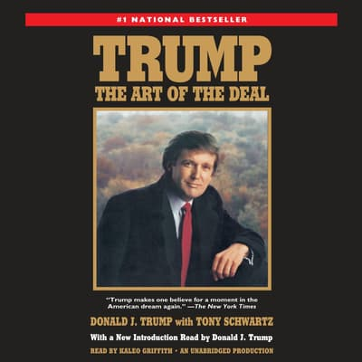 Trump: The Art of the Deal by Donald J. Trump audiobook