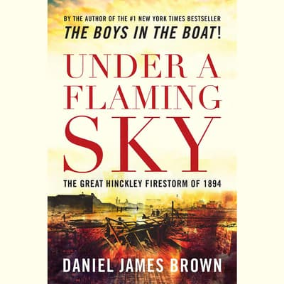 Under a Flaming Sky by Daniel James Brown audiobook