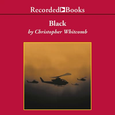 Black by Christopher Whitcomb audiobook