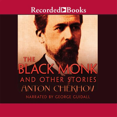 The Black Monk and Other Stories by Anton Chekhov audiobook