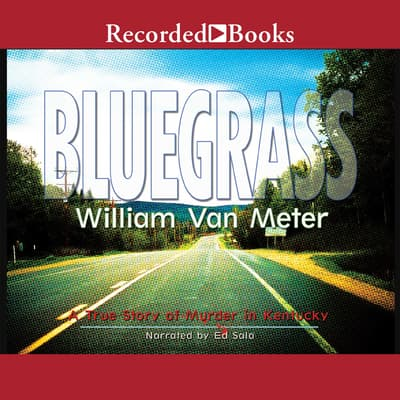 Bluegrass by William Van Meter audiobook