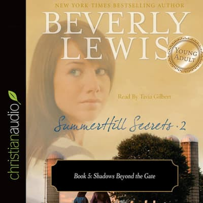 Shadows Beyond the Gate by Beverly Lewis audiobook