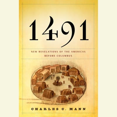 1491 by Charles C. Mann audiobook