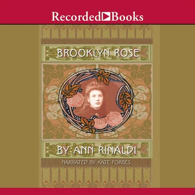 Brooklyn Rose by Ann Rinaldi audiobook