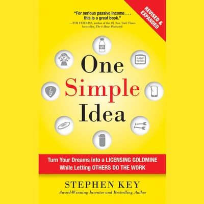 One Simple Idea, Revised and Expanded Edition by Stephen Key audiobook