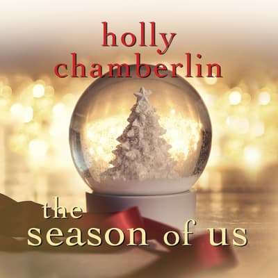 The Season of Us by Holly Chamberlin audiobook
