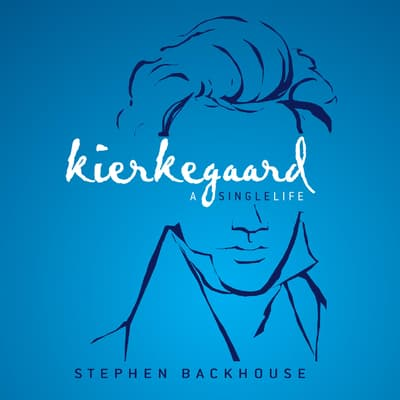 Kierkegaard by Stephen Backhouse audiobook