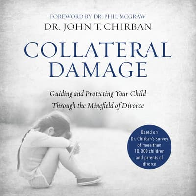 Collateral Damage by John T. Chirban audiobook