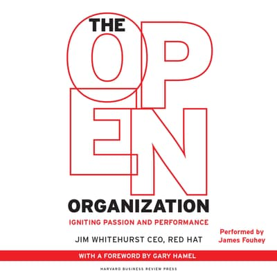 The Open Organization by Jim Whitehurst audiobook