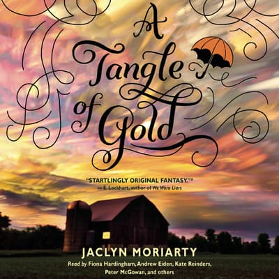 A Tangle of Gold by Jaclyn Moriarty audiobook
