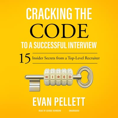 Cracking the Code to a Successful Interview by Evan Pellett audiobook
