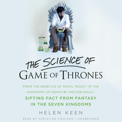 The Science of Game of Thrones by Helen Keen audiobook