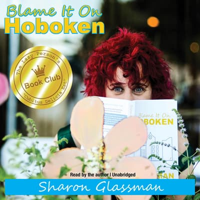 Blame It on Hoboken by Sharon Glassman audiobook