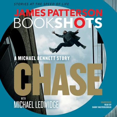 Chase: A BookShot by James Patterson audiobook